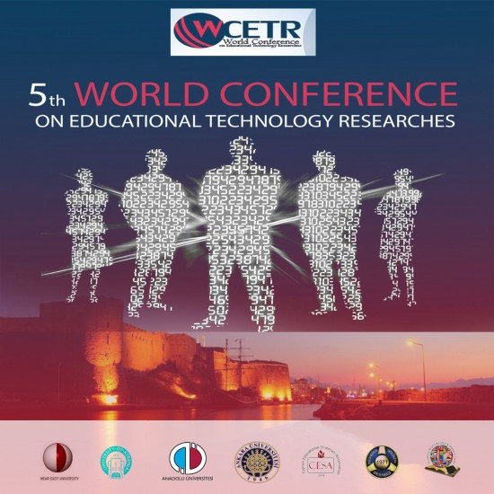 The 5th World Educational Technology Research Conference to be held jointly by the Near East University and University of Kyrenia