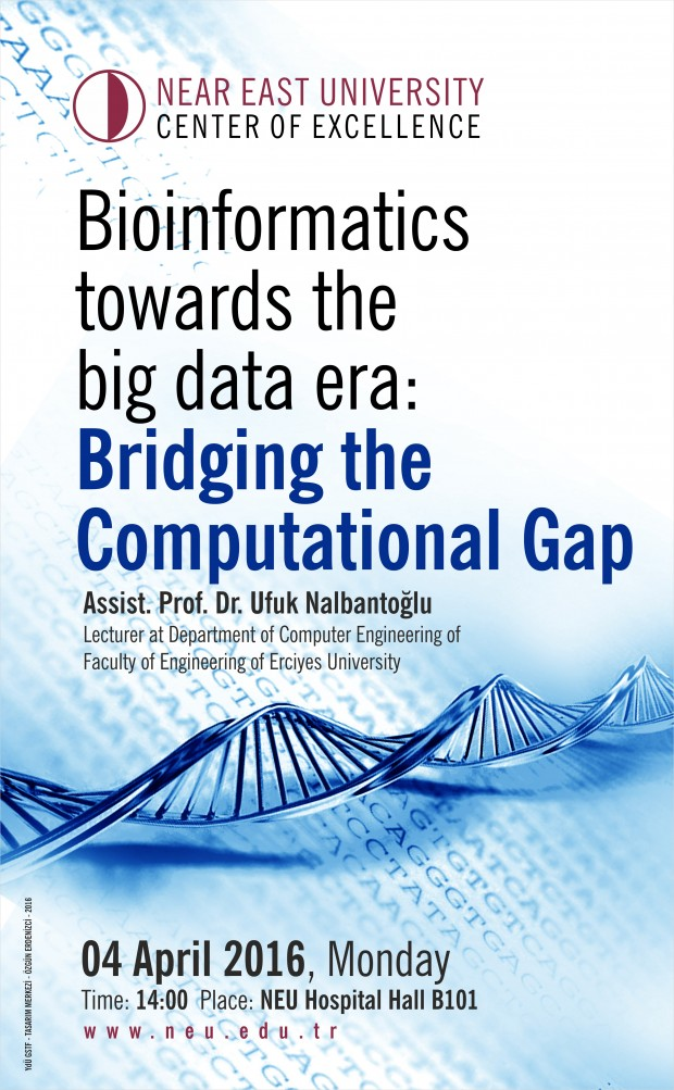 NEU Center Of Execellence, Bioinformatics Towards The Big Data Era: Bridging The Computational Gap
