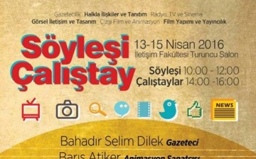 13-15 Nisan 2016 İletişim Fakültesi/ 4. Uluslararası Medya Çalıştayı