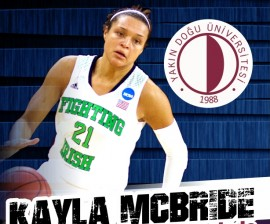 Kayla MCBRIDE, Yakın Doğu Üniversitesi Kadın Basketbol Takımı'nda