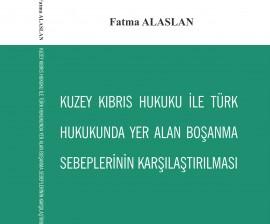Kuzey Kıbrıs Hukuku ile Türk Hukukunda Yer Alan Boşanma Sebeplerini İçeren Karşılaştırma Kitabı YDÜ Yayınlarından Çıktı