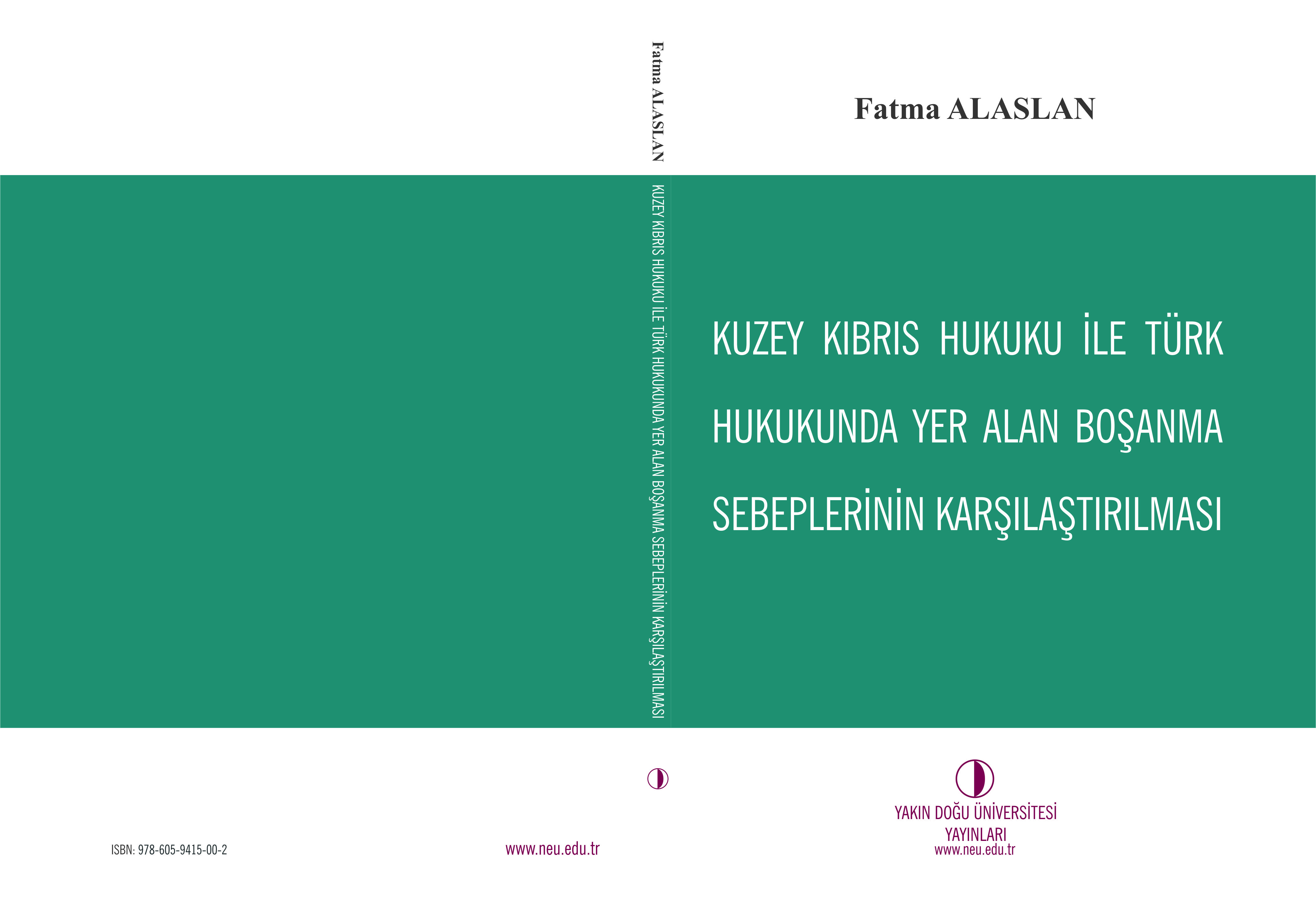 The book titled comparative book of divorce causes included in North Cyprus Law and Turkish Law published by Near East University Press