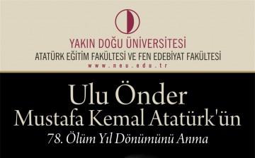 Atatürk Eğitim Fakültesi ve Fen Edebiyat Fakültesi Atatürk'ü Anma Töreni Düzenliyor