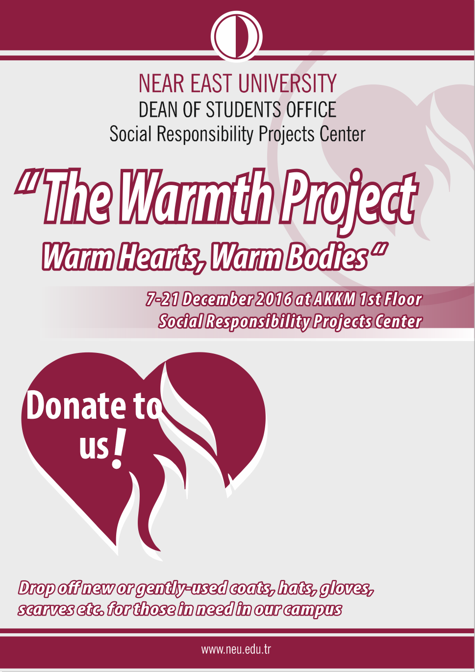 "NEU Dean of Students Office, Social Responsibility Projects Center: ""The Warmth Project Warm Hearts, Warm Bodies"""