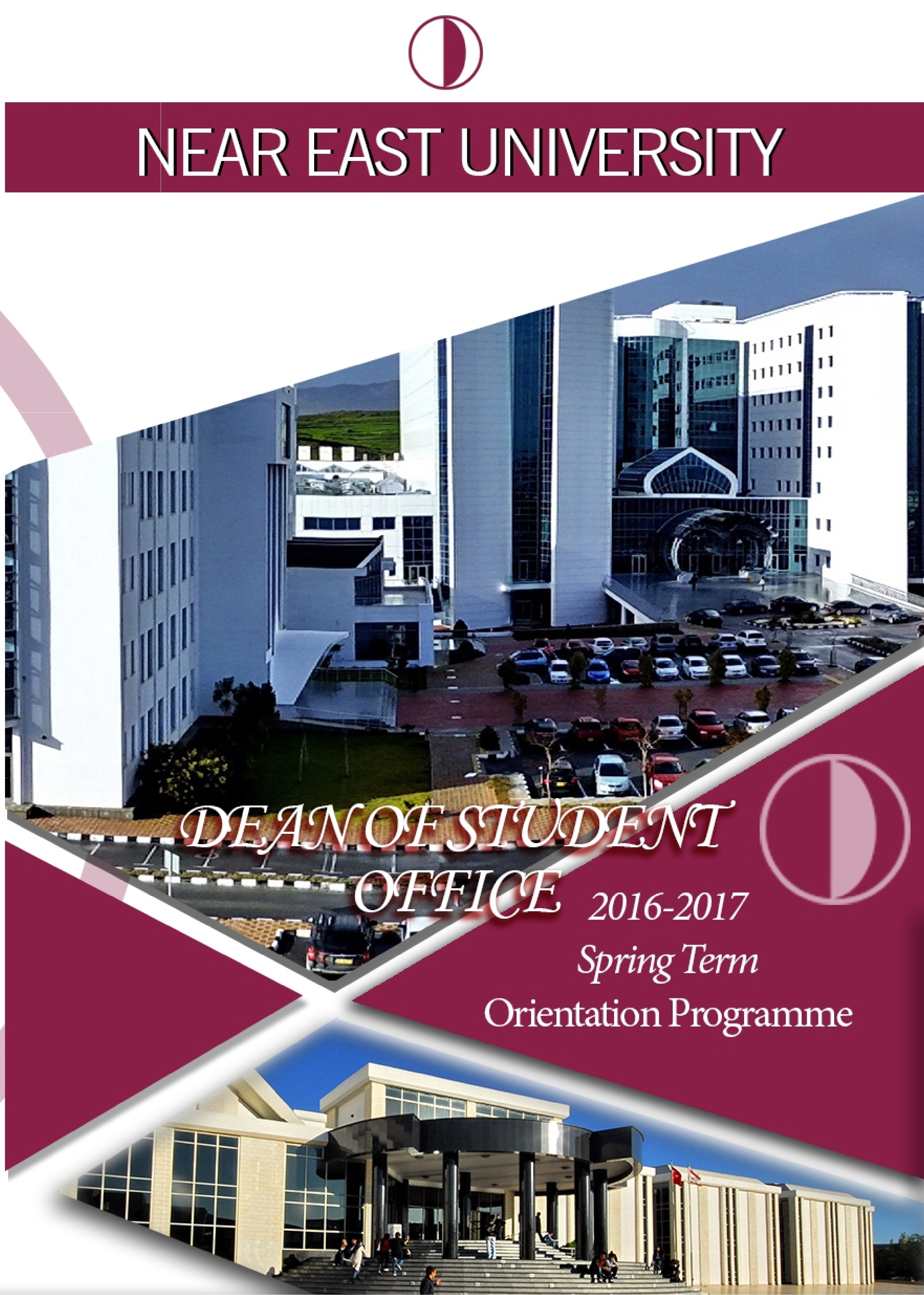 2016-2017 Spring Term Orientation Program offers new students the opportunity to learn about Near East University and Northern Cyprus