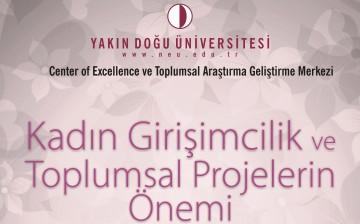 Kadın Girişimcilik ve Toplumsal Projelerin Önemi