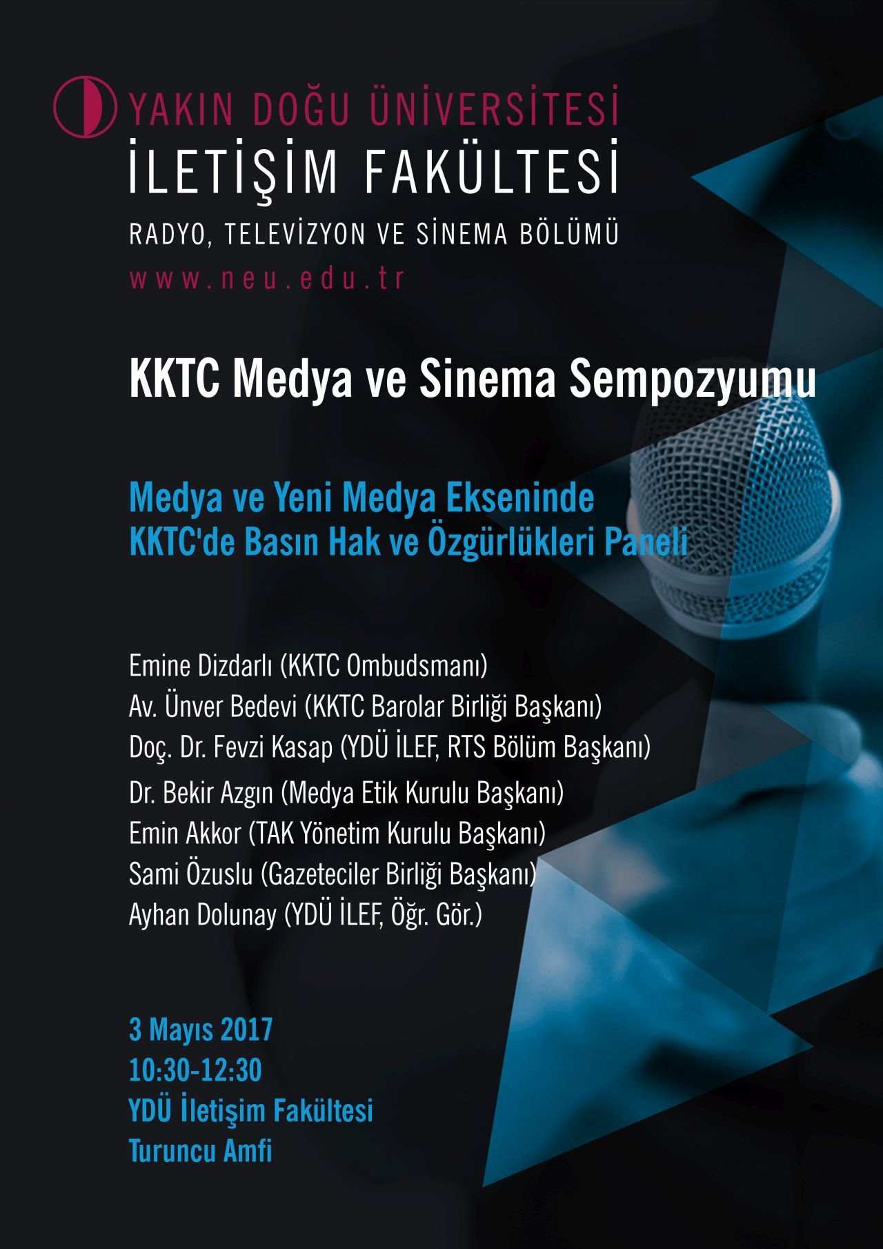 "Near East University Faculty of Communication to realize ""Press Rights and Freedoms in the TRNC on Media and New Media Axis"" Panel"