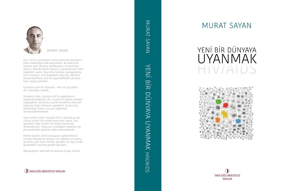 "Near East University Faculty Member Dr. Murat Sayan's Book on AIDS  ""Awakening to a New World"" has been published"