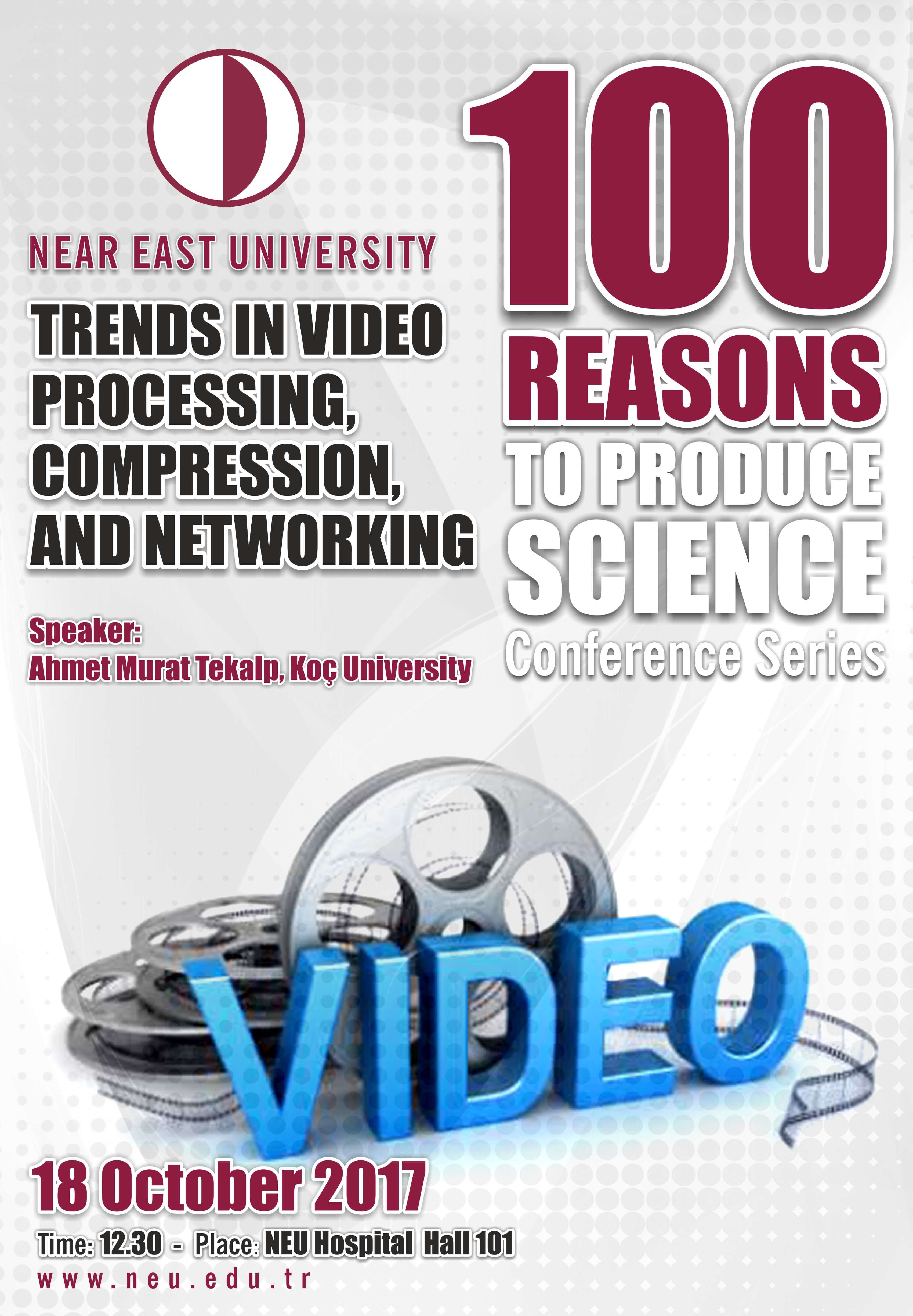 "Conference: ""Trends in Video Processing, Compression and Networking"""