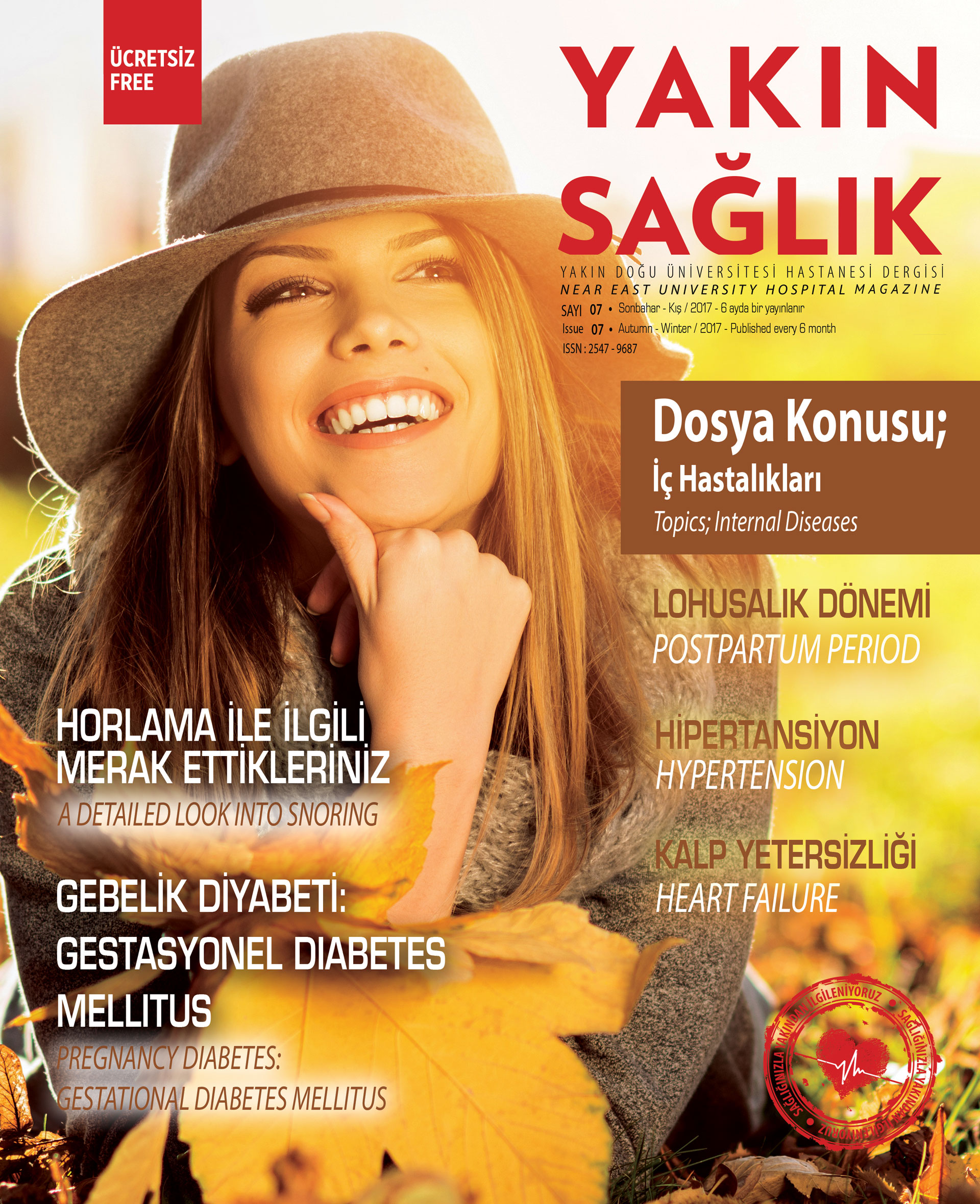 The seventh edition of Near East University Hospital's Yakın Sağlık (Near Health) Magazine published