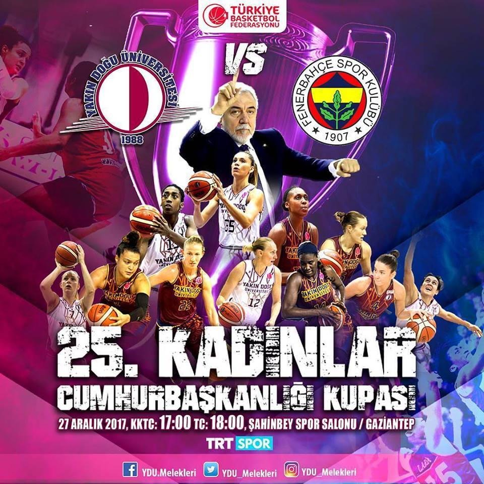 Near East University and Fenerbahçe will compete for Turkish Women's Basketball Presidential Cup