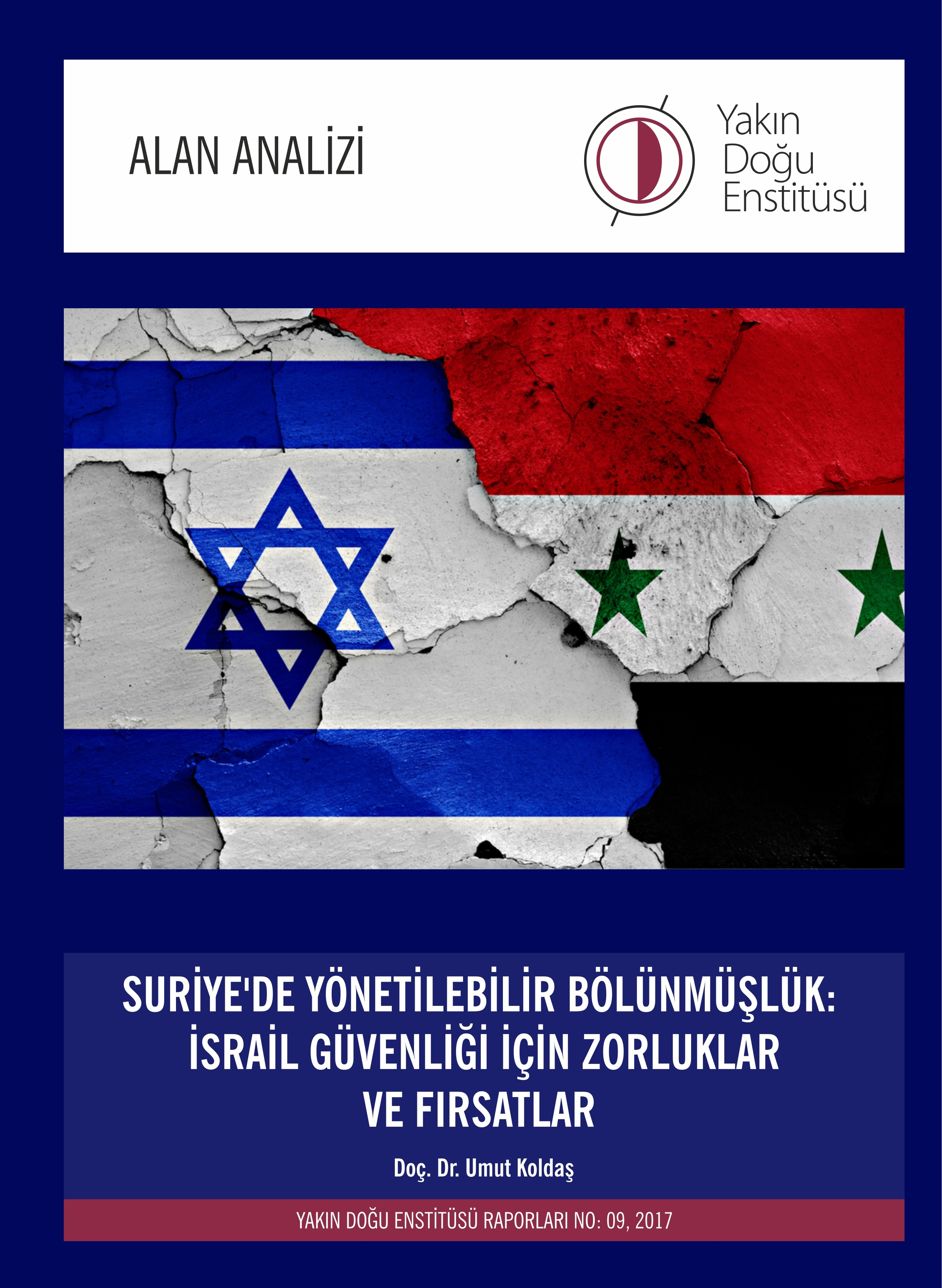 "Near East Institute of Near East University Publishes Report on ""Manageable Partition in Syria and Israel"""