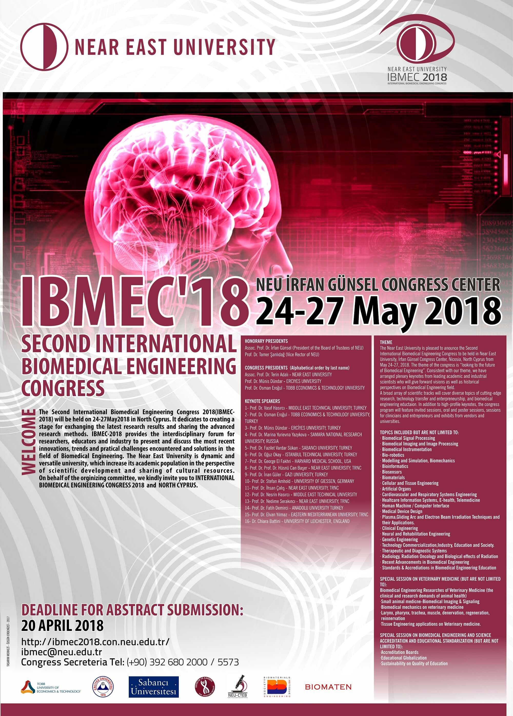 Second International Congress of Biomedical Engineering (Ibmec-2018) will be held on 24-27 May 2018