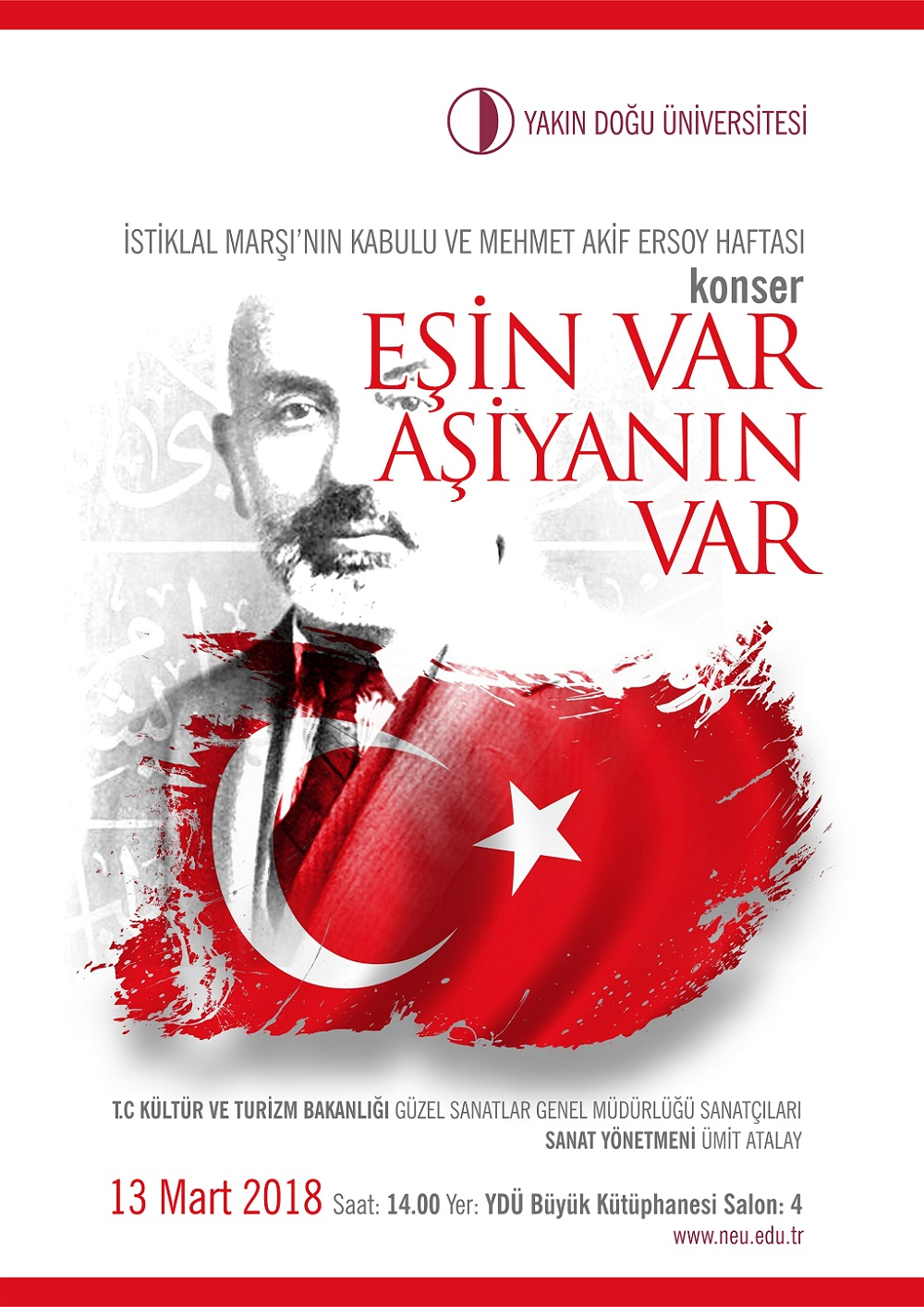 The Adoption of Turkish National Anthem, and Mehmet Akif Ersoy Week will be commemorated with various activities