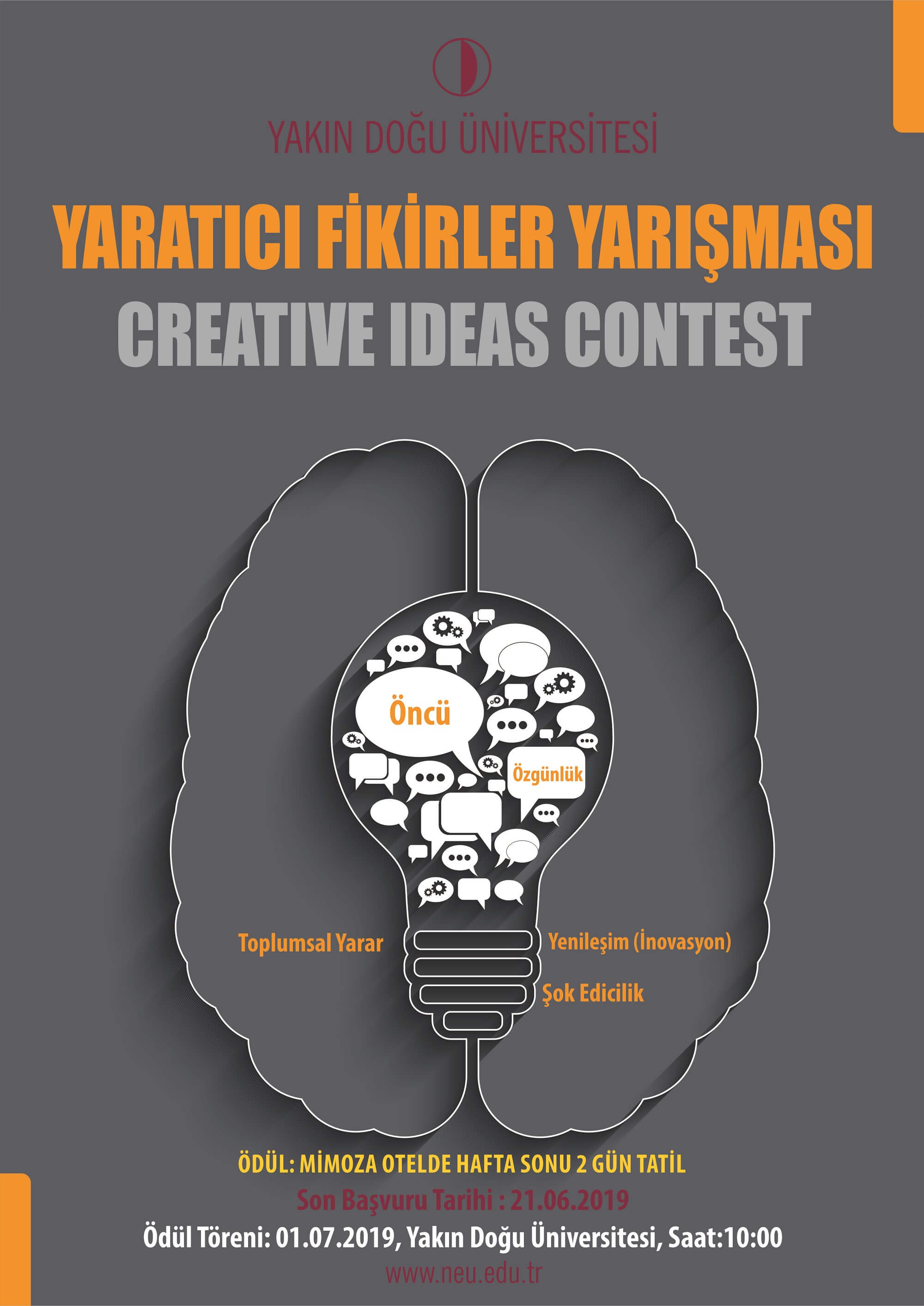 "Young minds are competing with each other with their ideas…Near East University is holding a ""Creative Ideas Competition""…"