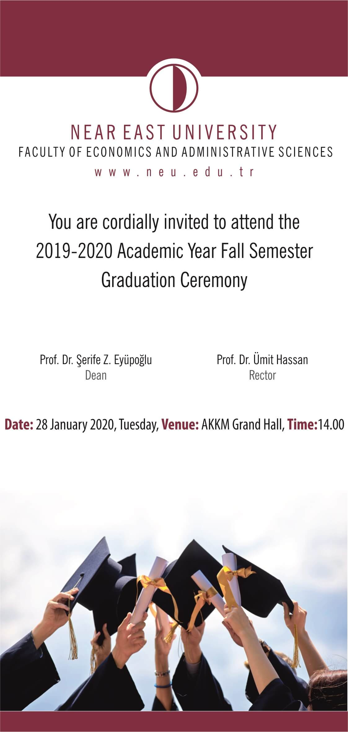 2019-2020 Academic Year Fall Semester Faculty of Economics and Administrative Sciences Graduation Ceremony